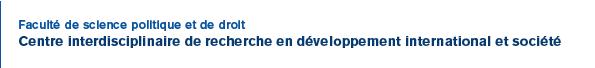 Centre interdisciplinaire de recherche en développement international et société (CIRDIS)